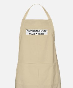 Two wrongs don't BBQ Apron
