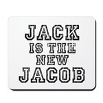 Jack is the New Jacob Mousepad