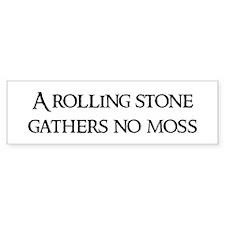 A rolling stone Bumper Bumper Sticker