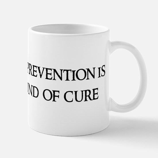 An ounce of prevention Mug