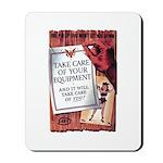 Equipment Care Propaganda Poster Art Mousepad
