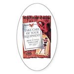 Equipment Care Propaganda Poster Art Sticker (Oval