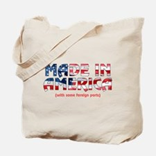 Made In America (with some fo Tote Bag