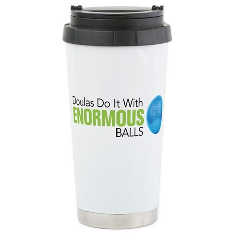 Doulas Do It With Enormous Balls Stainless Steel T
