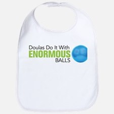 Doulas Do It With Enormous Balls Bib