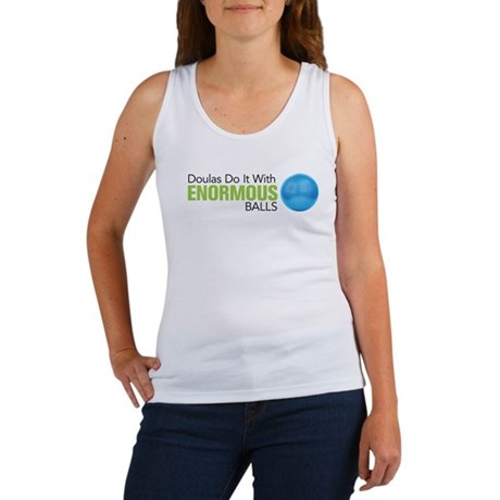 Doulas Do It With Enormous Balls Women's Tank Top