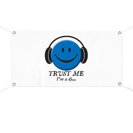 Trust Me, I'm a DJ Banner