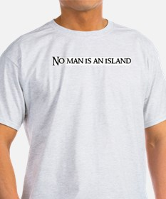 No man is Ash Grey T-Shirt