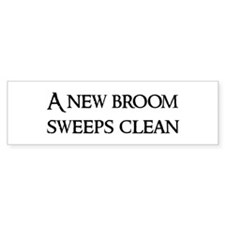 A new broom Bumper Bumper Sticker