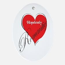 Hopelessly Romantic Oval Ornament