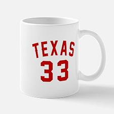 Texas 33 Birthday Designs Mug