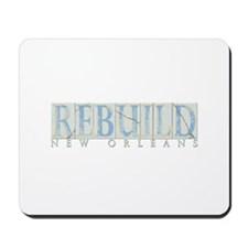 Rebuid New Orleans Mousepad