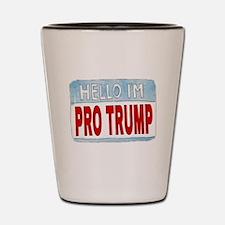 Hello I'm Pro Trump Shot Glass