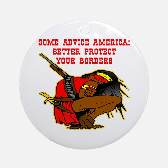 Better Protect Your Borders Ornament (Round)