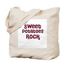 Sweet Potatoes Rock Tote Bag
