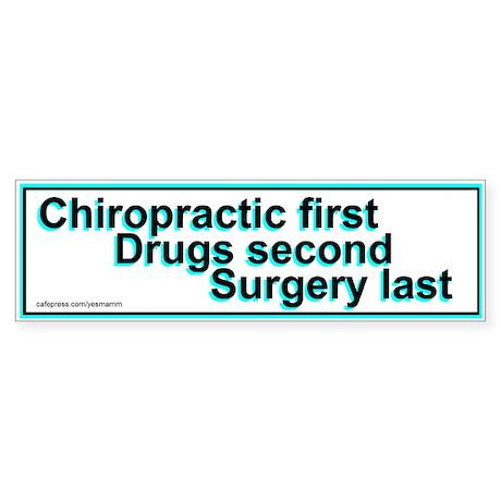 Chiropractic First Bumper Sticker