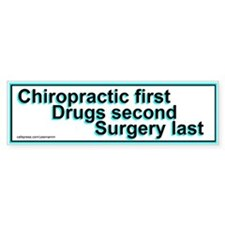 Chiropractic First Bumper Stickers