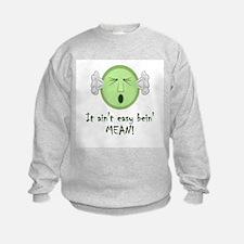 Funny Borderline personality Sweatshirt