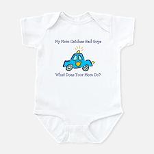 Mom Catches Bad Guys Infant Bodysuit