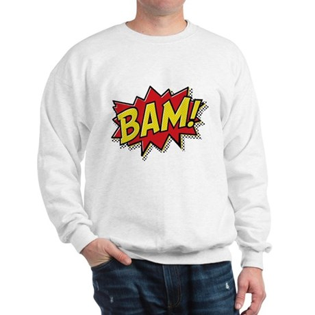 Bam! Sweatshirt
