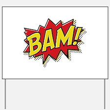 Bam! Yard Sign