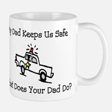 My Dad Keeps Us Safe Mug
