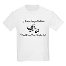 My Uncle Keeps Us Safe T-Shirt