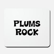 Plums Rock Mousepad
