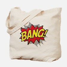 Bang! Tote Bag