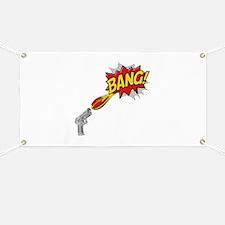 Bang! Gun Shot Banner