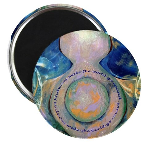 """Midwives make the world go round 2.25"""" Magnet"""