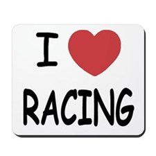 I love racing Mousepad