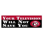 Your Television Will Not Save You sticker