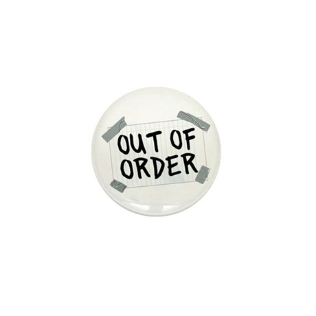 Out of Order Mini Button (10 pack)
