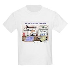 Want To Be Tom T-Shirt
