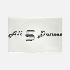 All 5 Dances Rectangle Magnet