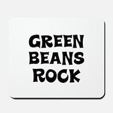 Green Beans Rock Mousepad