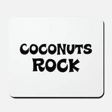 Coconuts Rock Mousepad