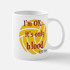 only blood Mug