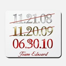 Team Edward Dates Mousepad