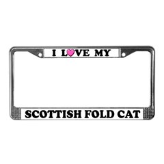I Love My Scottish Fold Cat License Plate Frame