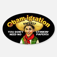 Obam-igration No Stinkin' Papers Decal