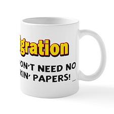 Obam-igration No Stinkin' Papers II Mug