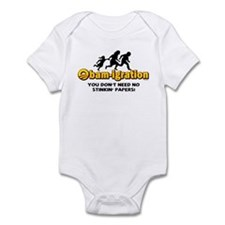 Obam-igration No Stinkin' Papers II Infant Bodysui