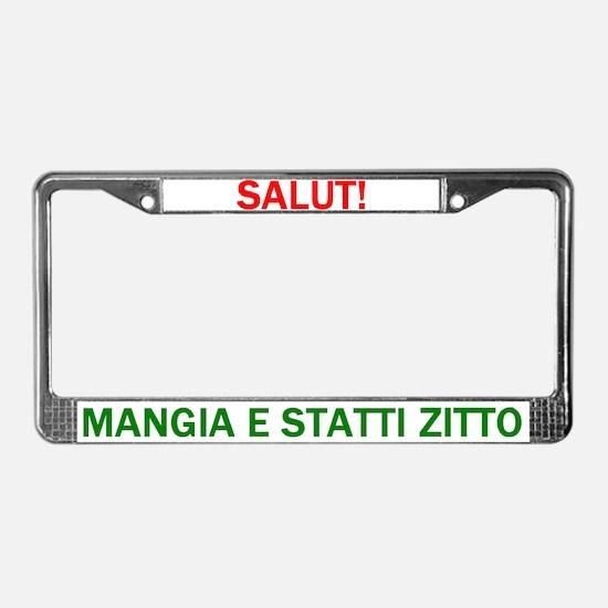 Mangia Mangia Mangia License Plate Frame