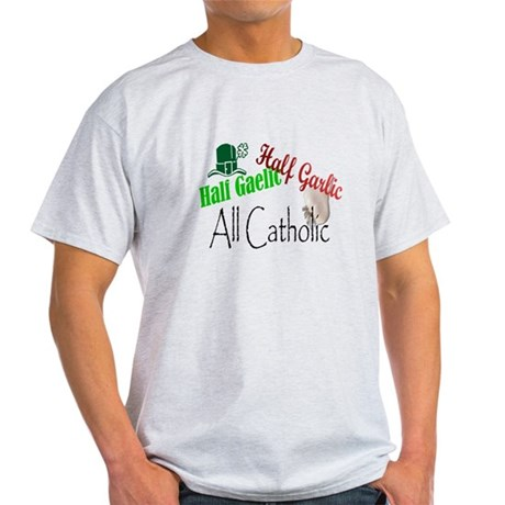 Half Gaelic Half Garlic Produ Light T-Shirt