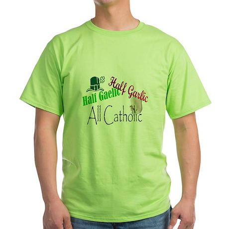 Half Gaelic Half Garlic Produ Green T-Shirt