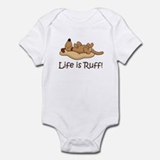 Life is Ruff! Infant Bodysuit