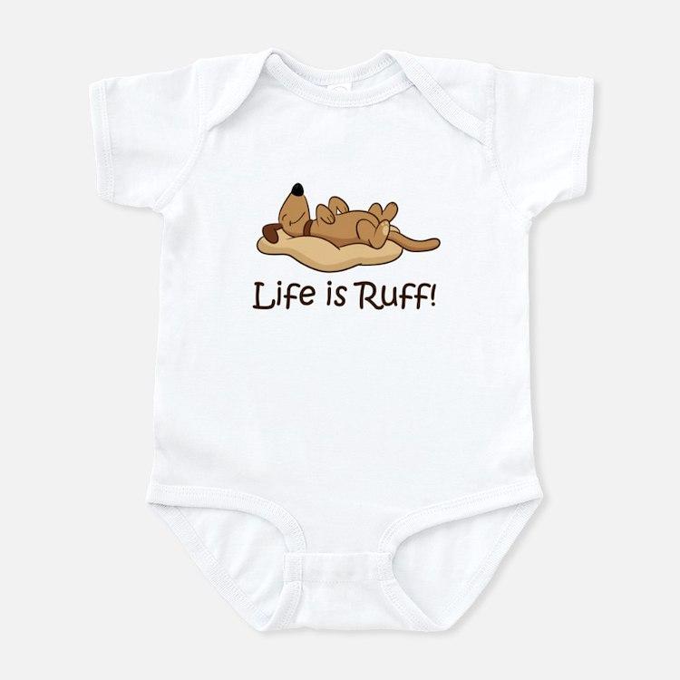 Life is Ruff! Infant Bodysuit