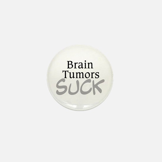 Brain Tumors Suck Mini Button